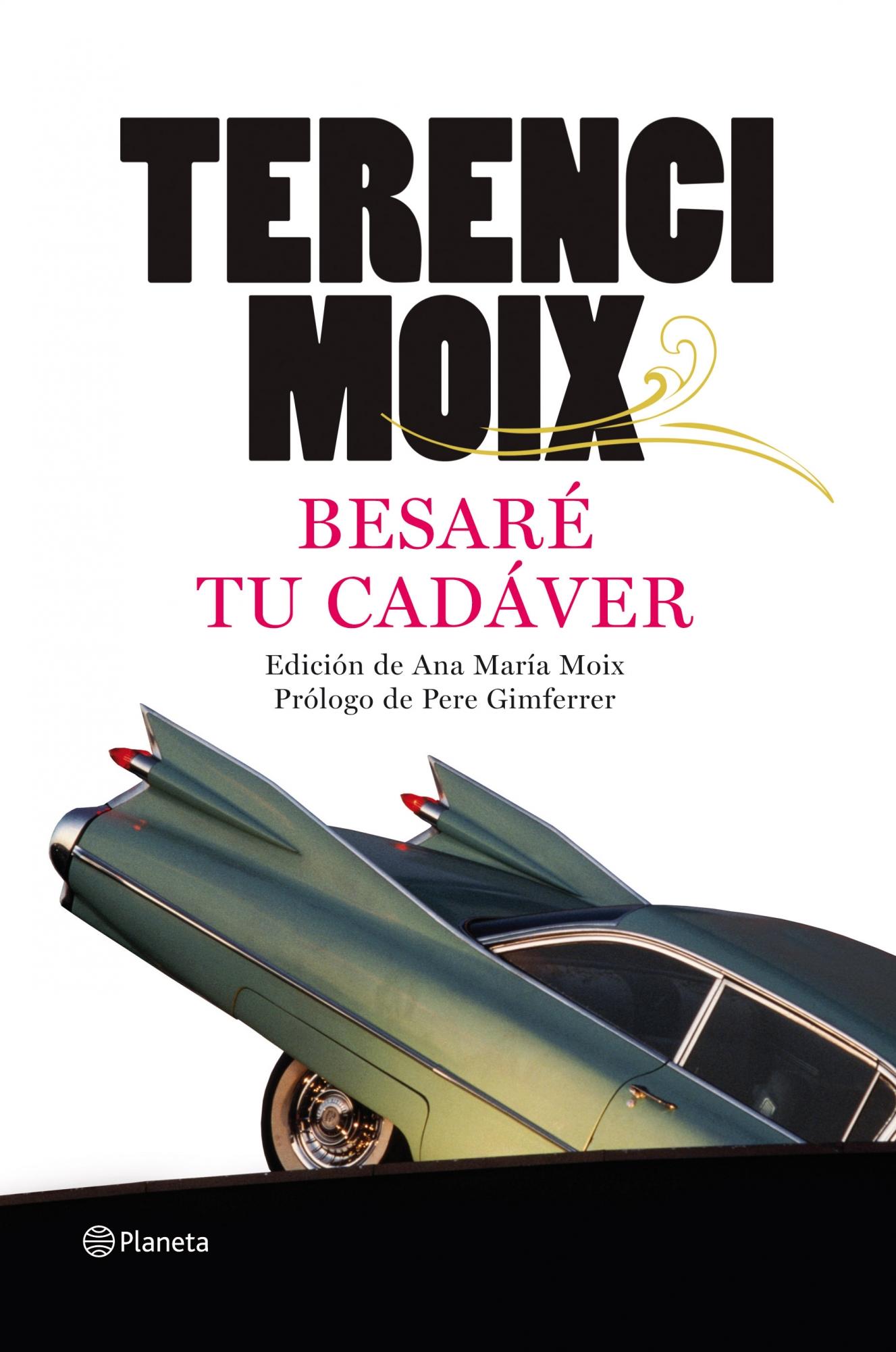 El libro nuestro de cada martes: Besaré tu cadáver de Terenci Moix