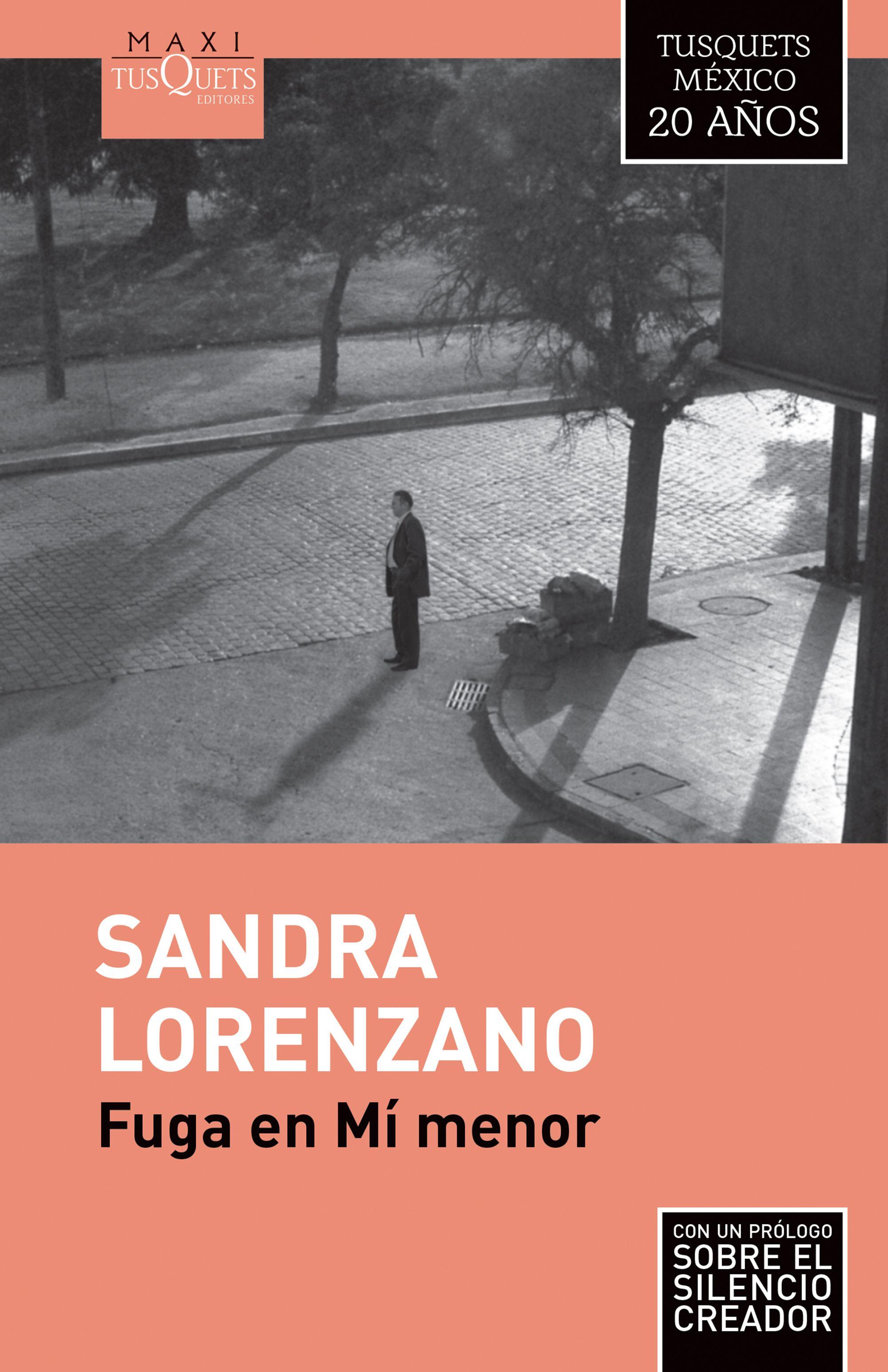 El libro nuestro de cada martes: Fuga en Mi menor de Sandra Lorenzano