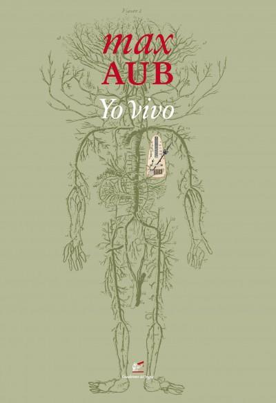 El libro nuestro de cada martes: Yo vivo de Max Aub