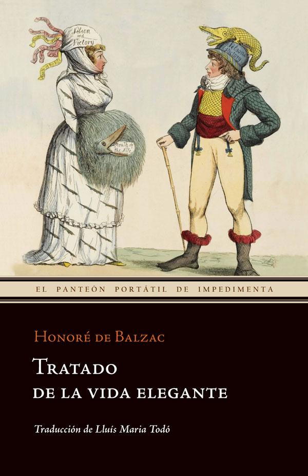 El libro nuestro de cada martes: Tratado de la vida elegante de Honoré de Balzac